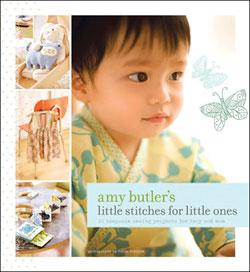 Amy Butler&#39;s Little Stitches for Little Ones Book